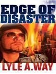 Edge Of Disaster: A Novel