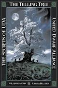 The Secrets of U.D.A.: United Dwarf AllianceBook 4: The Telling Tree