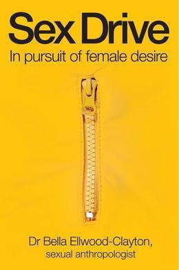 Sex Drive: In pursuit of female desire