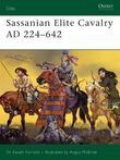 Sassanian Elite Cavalry AD 224-642
