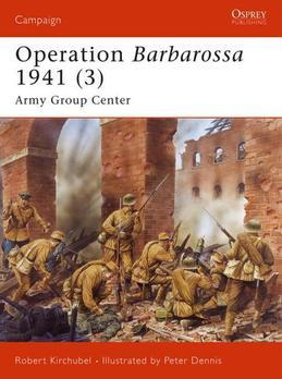 Operation Barbarossa 1941 (3): Army Group Center