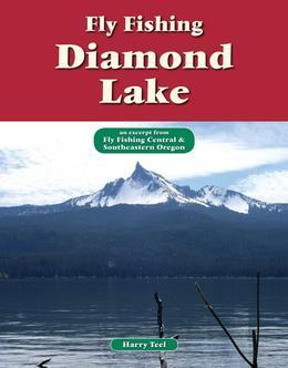 Fly Fishing Diamond Lake: An Excerpt from Fly Fishing Central & Southeastern Oregon