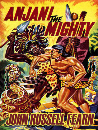 Anjani the Mighty: A Lost Race Novel (Anjani, Book 2)