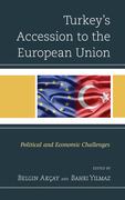 Turkey's Accession to the European Union: Political and Economic Challenges