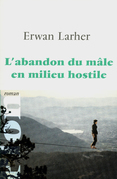 L'abandon du mle en milieu hostile