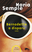 Bernadette a disparu