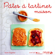 Ptes  tartiner maison - Variations gourmandes