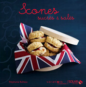 Scones sucrs &amp; sals - Variations gourmandes