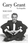 Cary Grant. La biografía