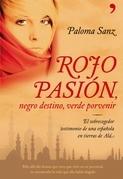 Rojo pasión, negro destino, verde porvenir