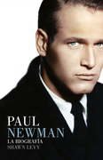 Paul Newman: la biografía
