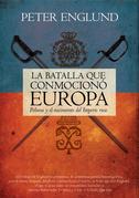 La batalla que conmocionó Europa. Poltava y el nacimiento del imperio ruso