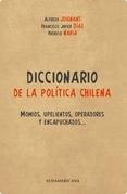 DICCIONARIO DE LA POLÍTICA CHILENA