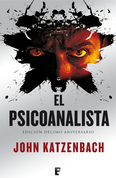 El psicoanalista. X Aniversario + Epílogo