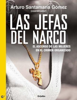 Las jefas del narco