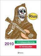 2010 ni Independencia ni Revolución