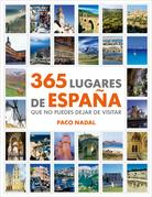 365 lugares de España que no puedes dejar de visitar