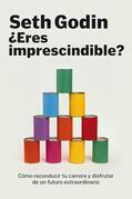 ¿Eres imprescindible?