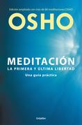 Meditación. La primera y última libertad