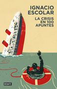 La crisis en 100 apuntes