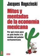 Mitos y mentadas de la economía méxicana