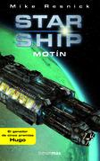 Starship: Motín
