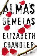Elizabeth Chandler - Almas gemelas