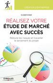 Réalisez votre étude de marché avec succès