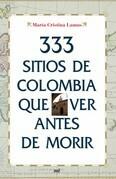 333 sitios de Colombia que ver antes de morir