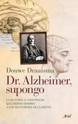 Dr. Alzheimer, supongo