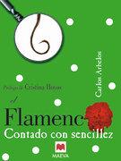 El Flamenco contado con sencillez