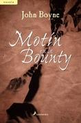 John Boyne - Motín en la Bounty