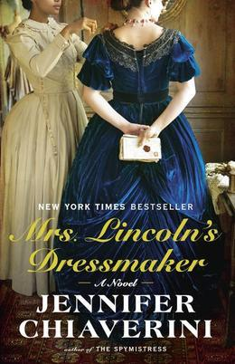 Mrs. Lincoln's Dressmaker