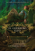 El guerrero Elfo. Crónicas de Dracontrand