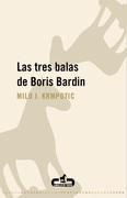Las tres balas de Boris Bardin
