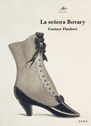 Gustave Flaubert - La señora Bovary
