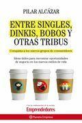 Entre singles, dinkis, bobos y otras tribus