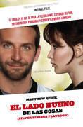 Matthew Quick - El lado bueno de las cosas (Un final feliz)