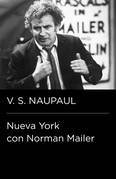 Nueva York con Norman Mailer