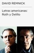 Letras americanas: Roth y DeLillo