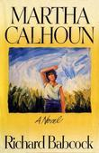 Martha Calhoun: A Novel
