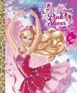 Barbie in the Pink Shoes Little Golden Book (Barbie)
