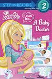 I Can Be...A Baby Doctor (Barbie)