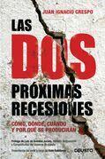 Juan Ignacio Crespo - Las dos próximas recesiones