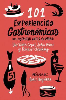 101 experiencias gastronómicas que no te puedes perder