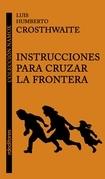 Instrucciones para cruzar la frontera