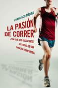 La pasión por correr