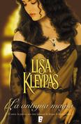Lisa Kleypas - La antigua magia