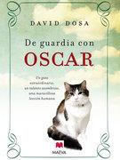 De guardia con Oscar