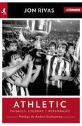 Athletic Club. Héroes, pasajes y personajes